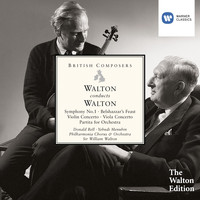 Sir William Walton - Walton conducts Walton: Symphony No. 1, Belshazzar's Feast etc