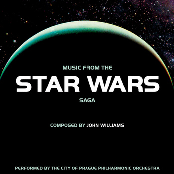 City of Prague Philharmonic - MUSIC FROM THE STAR WARS SAGA