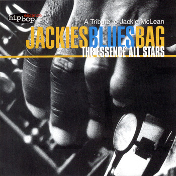 The Essence All Stars - Jackies Blues Bag - A Tribute to Jackie Mclean
