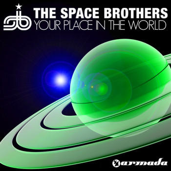 The Space Brothers - Your Place In The World