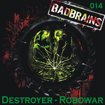 Destroyer - Destroyer - Robowar