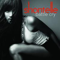 Shontelle - Battle Cry (UK Version 2)