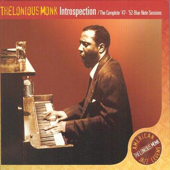 Thelonious Monk - Introspection, The Complete '47-'52 Blue Note Sessions