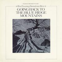 The Country Gentlemen - Vol. 4: Going Back to the Blue Ridge Mountains