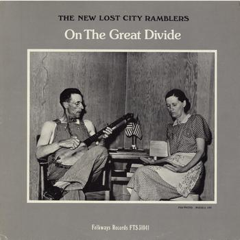 The New Lost City Ramblers - On the Great Divide
