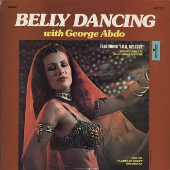 George Abdo - Belly Dancing with George Abdo
