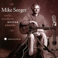 Mike Seeger - Early Southern Guitar Styles