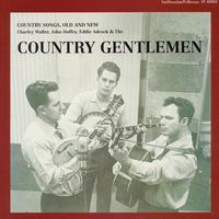 The Country Gentlemen - Country Songs, Old and New