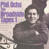 Phil Ochs - Broadside Tapes 1