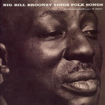 Bill Broonzy - Big Bill Broonzy Sings Folk Songs