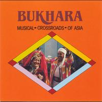 Various Artists - Bukhara: Musical Crossroads of Asia