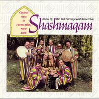 Shashmaqam - Music of the Bukharan Jewish Ensemble Shashmaqam