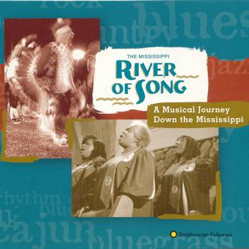 Various Artists - The Mississippi River of Song: A Musical Journey Down the Mississippi