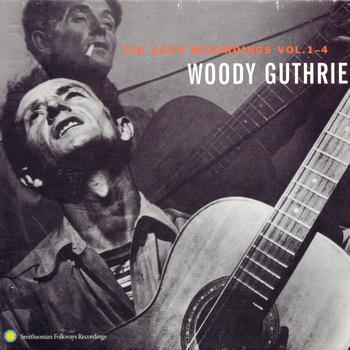 Woody Guthrie - The Asch Recordings, Vol. 1-4