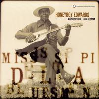 "David ""Honeyboy"" Edwards - Honeyboy Edwards: Missisippi Delta Bluesman"