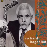 Richard Hagopian - Armenian Music Through the Ages