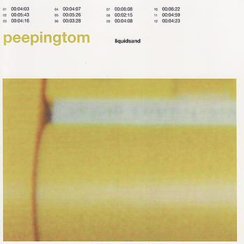 Peeping Tom - Liquidsand