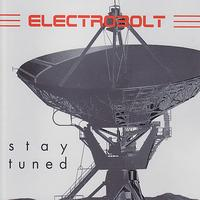 Electrobolt - Stay Tuned