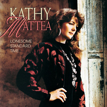 Kathy Mattea - Lonesome Standard Time