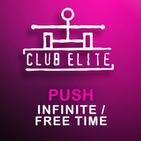 Push - Infinite / Free Time