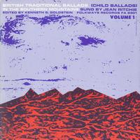 Jean Ritchie - British Traditional Ballads in the Southern Mountains, Volume 1