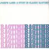 Joseph Lamb: A Study in Classic Ragtime by Joseph Lamb
