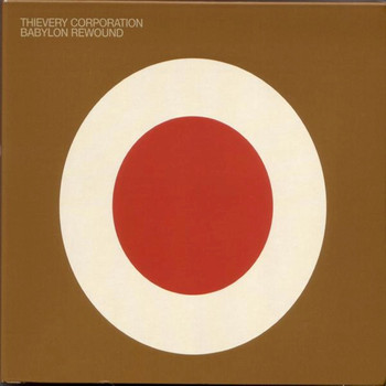 Thievery Corporation - Babylon Rewound