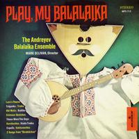 Andreyev Balalaika Ensemble - Balalaika: Monitor Presents the Andreyev Balalaika Ensemble
