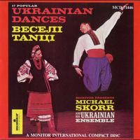 Michael Skorr and His Ukrainian Ensemble - 17 Popular Ukrainian Dances