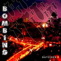 Outsider - Bombing (Explicit)