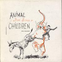 Peggy Seeger - Animal Folk Songs for Children: Selected from Ruth Crawford Seeger's Animal Folk Songs for Children
