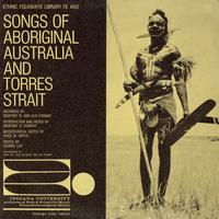 Various Artists - Songs of Aboriginal Australia and Torres Strait