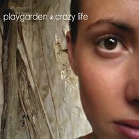 Playgarden - Crazy Life