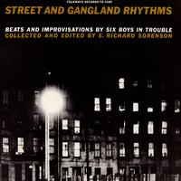 Various Artists - Street and Gangland Rhythms, Beats and Improvisations by Six Boys in Trouble