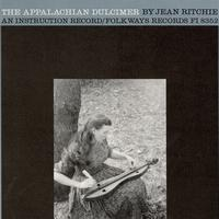 Jean Ritchie - The Appalachian Dulcimer: An Instructional Record