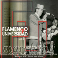 Pepe Marchena - Flamenco y Universidad Vol. 1