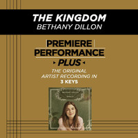 Bethany Dillon - The Kingdom (Premiere Performance Plus Track)
