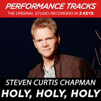 Steven Curtis Chapman - Holy, Holy, Holy (Performance Tracks) - EP