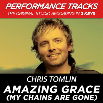 Chris Tomlin - Amazing Grace (My Chains Are Gone) (EP / Performance Tracks)