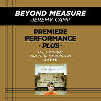 Jeremy Camp - Premiere Performance Plus: Beyond Measure