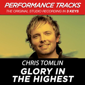 Chris Tomlin - Glory In The Highest (Performance Tracks) - EP