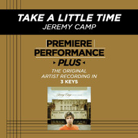 Jeremy Camp - Take A Little Time (Premiere Performance Plus Track)