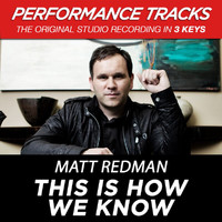 Matt Redman - This Is How We Know (Performance Tracks) - EP