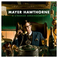 Mayer Hawthorne - A Strange Arrangement (Explicit)