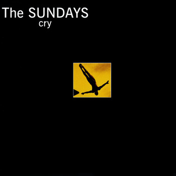 The Sundays - Cry