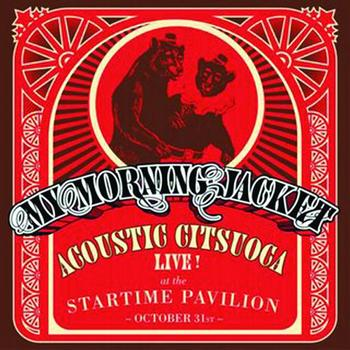 My Morning Jacket - Acoustic Citsuoca