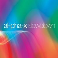AL-PHA-X - Slowdown (alpha x)