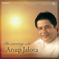 Anup Jalota - An Evening With Anup Jalota