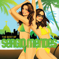 Sergio Mendes - The Best Of Sergio Mendes