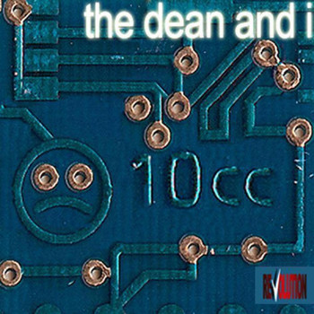 10cc - The Dean And I